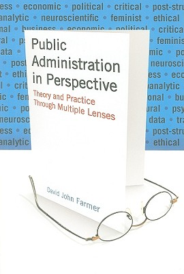 Public Administration in Perspective By Farmer, David John