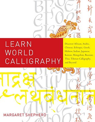 Learn World Calligraphy By Shepherd, Margaret