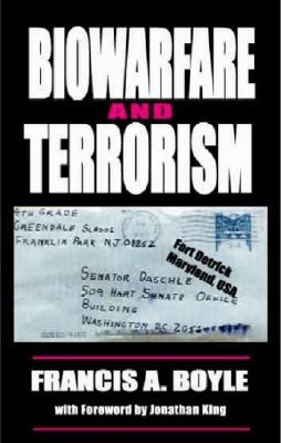 Biowarfare and Terrorism By Boyle, Francis Anthony
